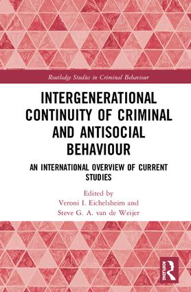 Intergenerational Continuity of Criminal and Antisocial Behaviour: An International Overview of Current Studies book cover
