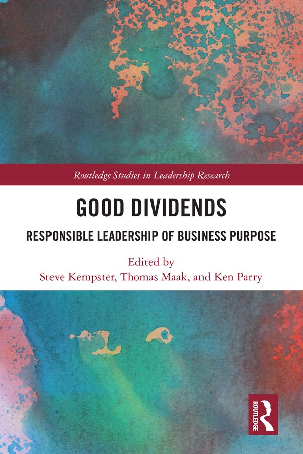 Good Dividends: Responsible Leadership of Business Purpose book cover