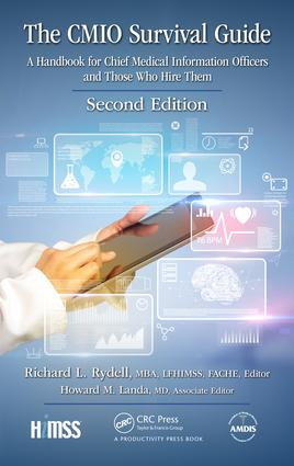 The CMIO Survival Guide: A Handbook for Chief Medical Information Officers and Those Who Hire Them, Second Edition, 2nd Edition (e-Book) book cover