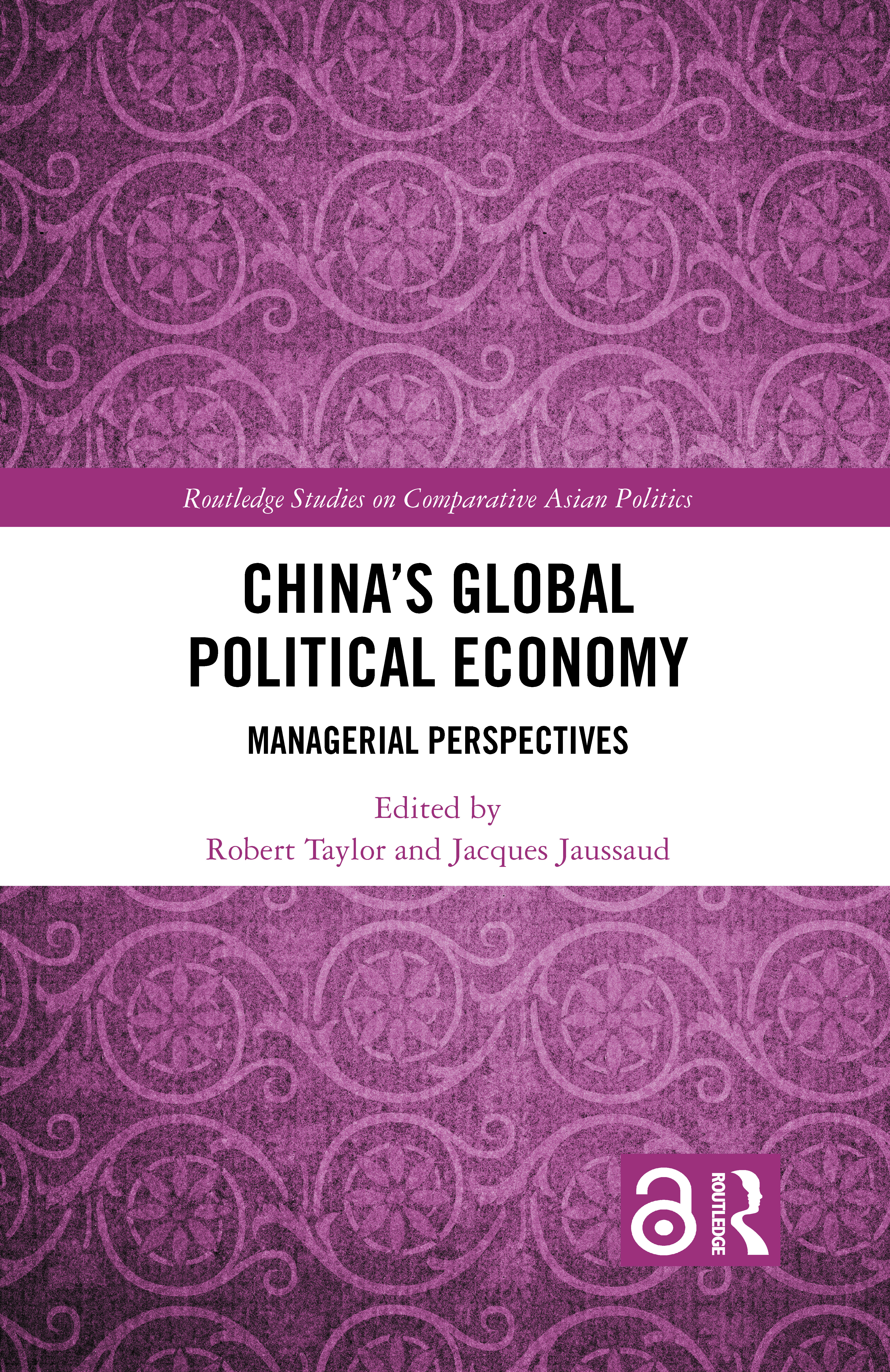 China's Global Political Economy: Managerial Perspectives, 1st Edition (Hardback) book cover