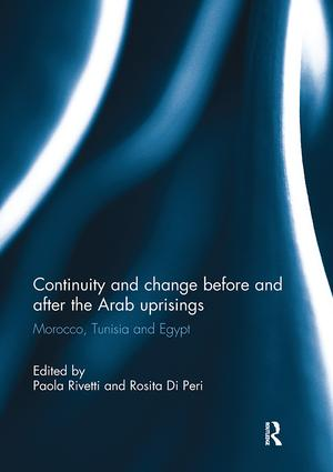 Continuity and change before and after the Arab uprisings: Morocco, Tunisia, and Egypt book cover