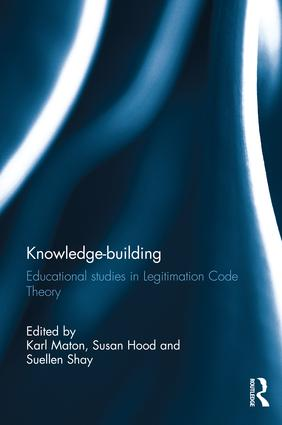 Knowledge-building: Educational studies in Legitimation Code Theory book cover