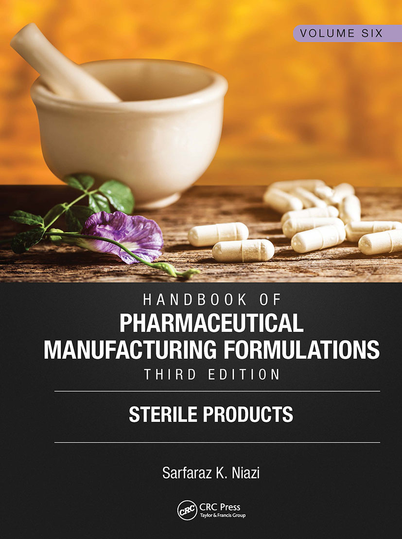 Handbook of Pharmaceutical Manufacturing Formulations, Third Edition: Volume Six, Sterile Products book cover