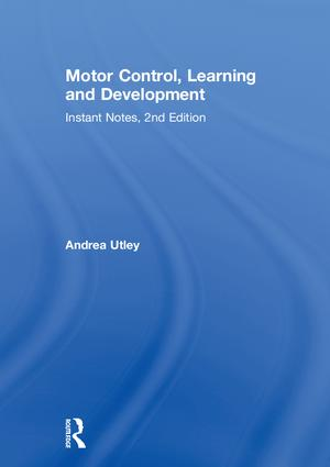 Motor Control, Learning and Development: Instant Notes, 2nd Edition book cover