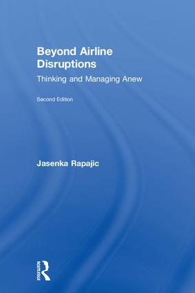 Beyond Airline Disruptions: Thinking and Managing Anew, 2nd Edition (Hardback) book cover