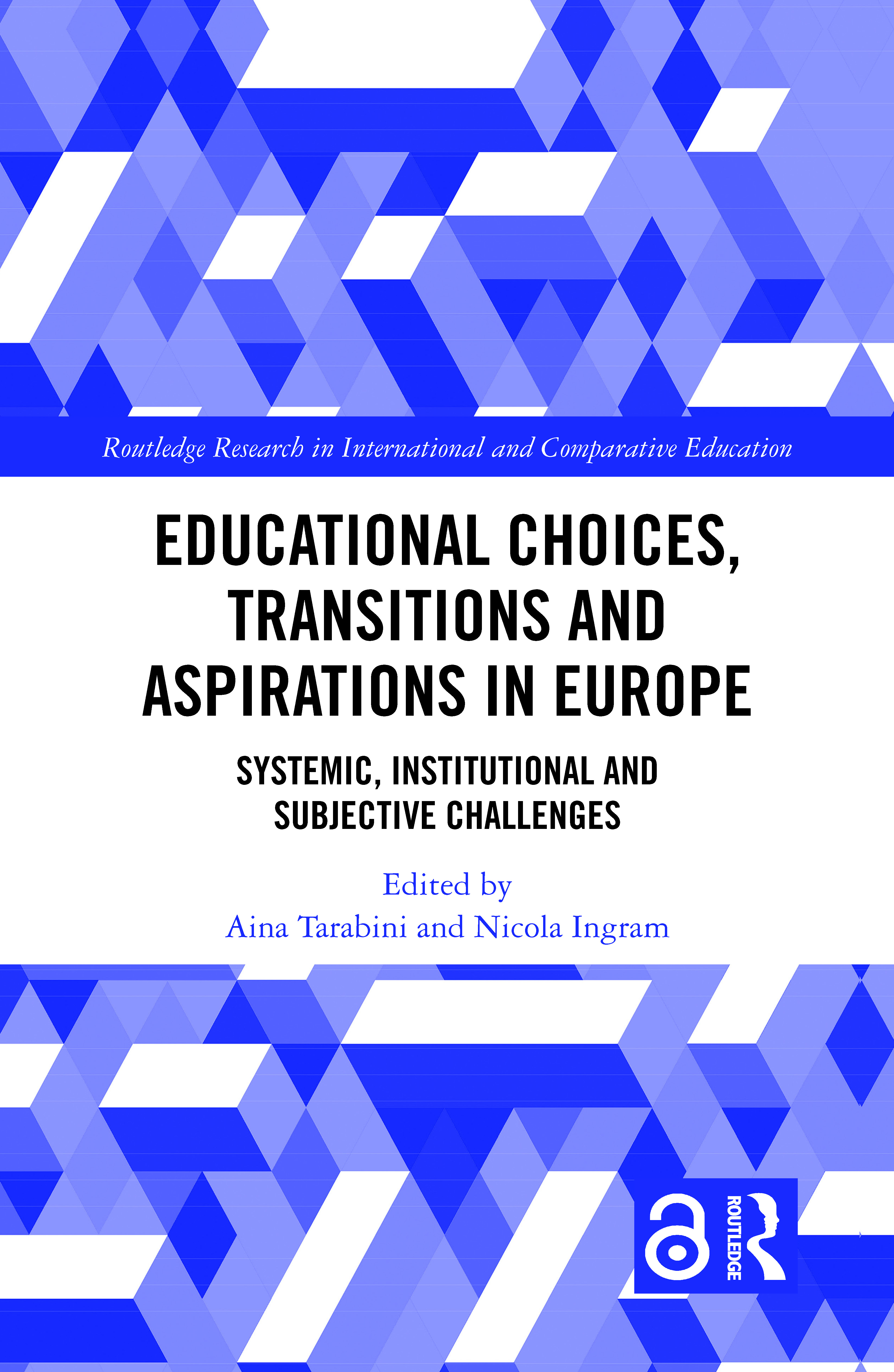 Educational Choices, Transitions and Aspirations in Europe: Systemic, Institutional and Subjective Challenges, 1st Edition (Hardback) book cover