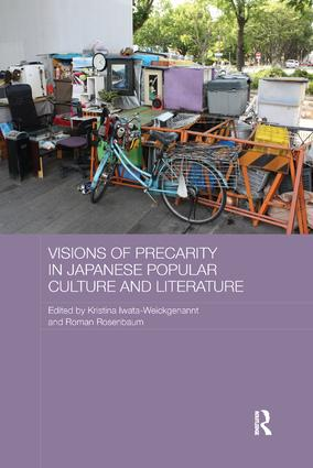 Visions of Precarity in Japanese Popular Culture and Literature: 1st Edition (Paperback) book cover