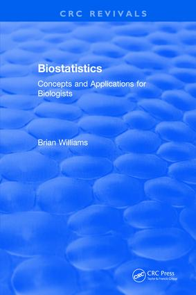 Biostatistics: Concepts and Applications for Biologists, 1st Edition (Hardback) book cover