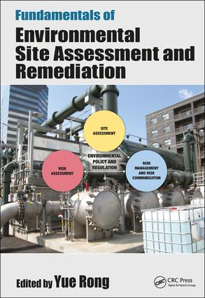 Fundamentals of Environmental Site Assessment and Remediation: 1st Edition (Hardback) book cover
