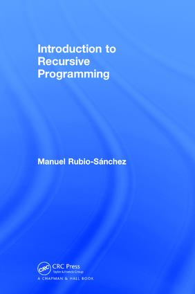 Introduction to Recursive Programming: 1st Edition (Hardback) book cover