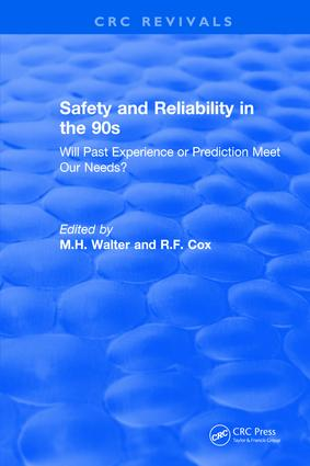 Revival: Safety and Reliability in the 90s (1990): Will past experience or prediction meet our needs? book cover