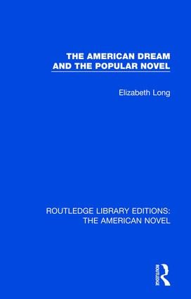 The American Dream and the Popular Novel book cover