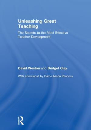 Unleashing Great Teaching: The Secrets to the Most Effective Teacher Development, 1st Edition (Hardback) book cover