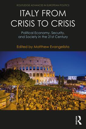 Italy from Crisis to Crisis: Political Economy, Security, and Society in the 21st Century book cover