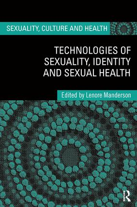 Technologies of Sexuality, Identity and Sexual Health