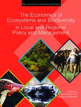 The Economics of Ecosystems and Biodiversity in Local and Regional Policy and Management: 1st Edition (Paperback) book cover