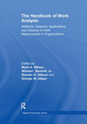 The Handbook of Work Analysis: Methods, Systems, Applications and Science of Work Measurement in Organizations, 1st Edition (Paperback) book cover
