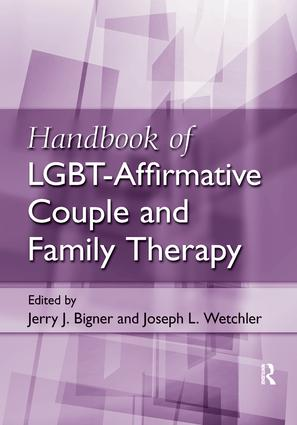 Handbook of LGBT-Affirmative Couple and Family Therapy book cover