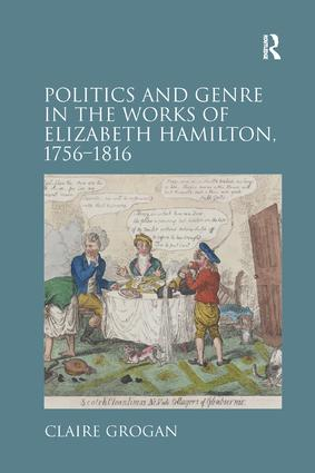 Politics and Genre in the Works of Elizabeth Hamilton, 1756–1816 book cover