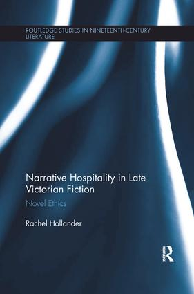 Narrative Hospitality in Late Victorian Fiction: Novel Ethics book cover