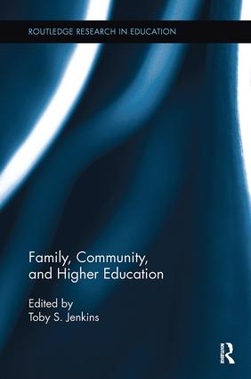 Family, Community, and Higher Education: 1st Edition (Paperback) book cover
