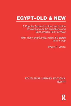 Egypt, Old and New (RLE Egypt): A popular account. With many engravings, nearly 50 coloured plates and a map, 1st Edition (Paperback) book cover