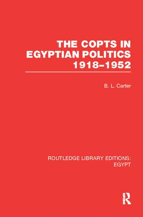 The Copts in Egyptian Politics (RLE Egypt: 1st Edition (Paperback) book cover