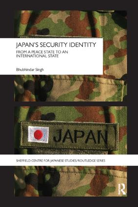 Japan's Security Identity: From a Peace-State to an International-State book cover