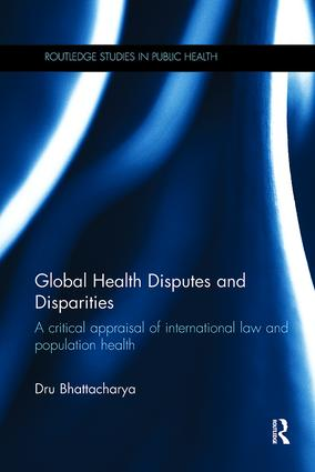 Global Health Disputes and Disparities: A Critical Appraisal of International Law and Population Health, 1st Edition (Paperback) book cover