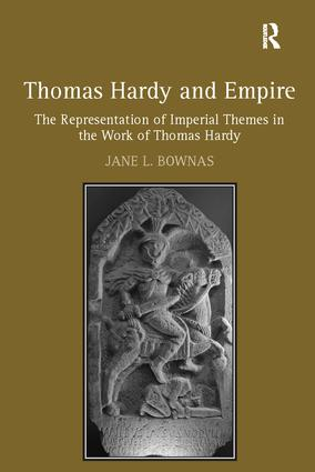 Thomas Hardy and Empire: The Representation of Imperial Themes in the Work of Thomas Hardy book cover