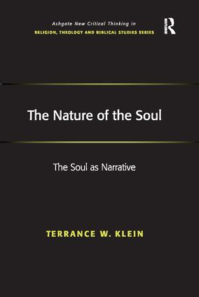 The Nature of the Soul: The Soul as Narrative, 1st Edition (Paperback) book cover