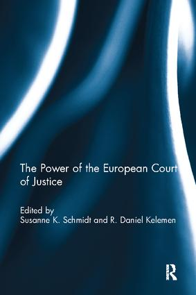 The Power of the European Court of Justice: 1st Edition (Paperback) book cover