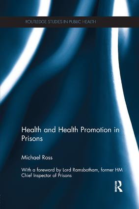 Health and Health Promotion in Prisons: 1st Edition (Paperback) book cover