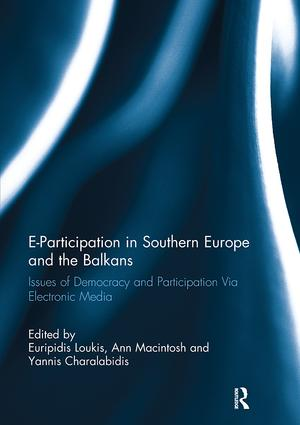 E-Participation in Southern Europe and the Balkans: Issues of Democracy and Participation Via Electronic Media, 1st Edition (Paperback) book cover