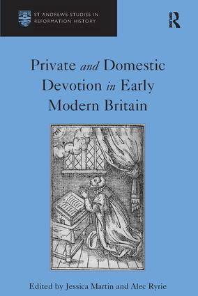 Private and Domestic Devotion in Early Modern Britain book cover