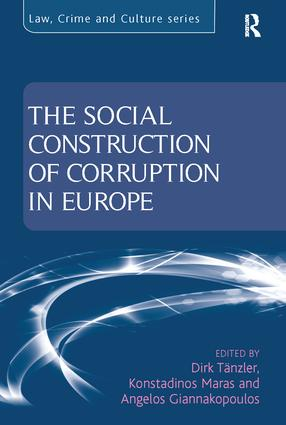 The Social Construction of Corruption in Europe book cover