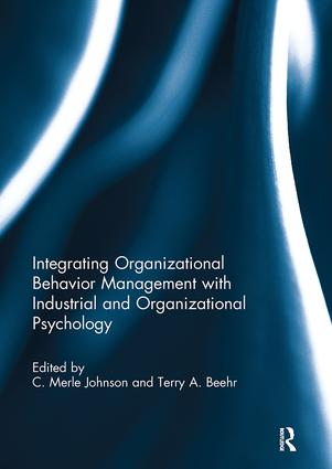 Integrating Organizational Behavior Management with Industrial and Organizational Psychology: 1st Edition (Paperback) book cover