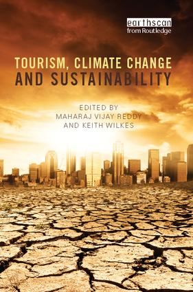 Tourism, Climate Change and Sustainability: 1st Edition (Paperback) book cover