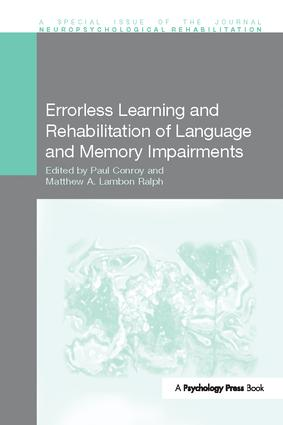 Errorless Learning and Rehabilitation of Language and Memory Impairments: 1st Edition (Paperback) book cover