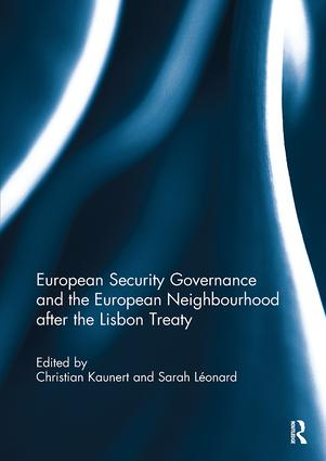 European Security Governance and the European Neighbourhood after the Lisbon Treaty: 1st Edition (Paperback) book cover