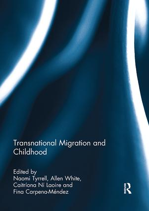 Transnational Migration and Childhood: 1st Edition (Paperback) book cover