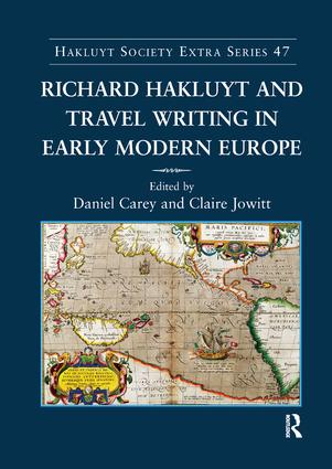 Richard Hakluyt and Travel Writing in Early Modern Europe (Paperback) book cover