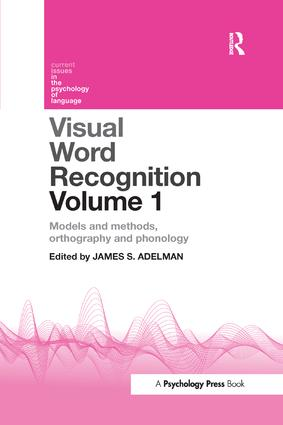 Visual Word Recognition Volume 1: Models and Methods, Orthography and Phonology book cover