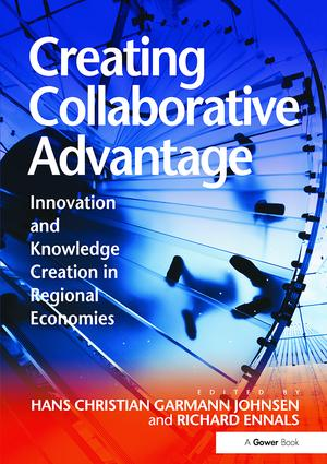 Creating Collaborative Advantage: Innovation and Knowledge Creation in Regional Economies, 1st Edition (Paperback) book cover