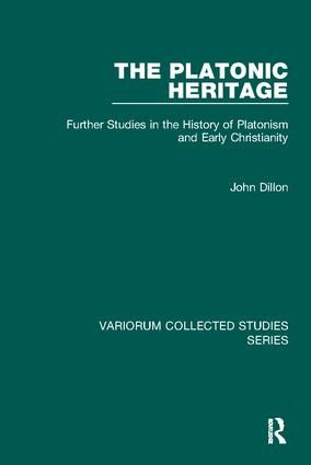 The Platonic Heritage: Further Studies in the History of Platonism and Early Christianity, 1st Edition (Paperback) book cover