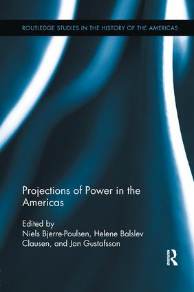 Projections of Power in the Americas: 1st Edition (Paperback) book cover