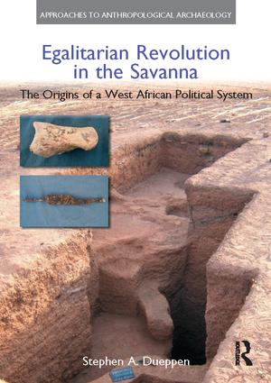 Egalitarian Revolution in the Savanna: The Origins of a West African Political System, 1st Edition (Paperback) book cover