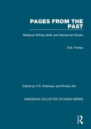 Pages from the Past: Medieval Writing Skills and Manuscript Books, 1st Edition (Paperback) book cover