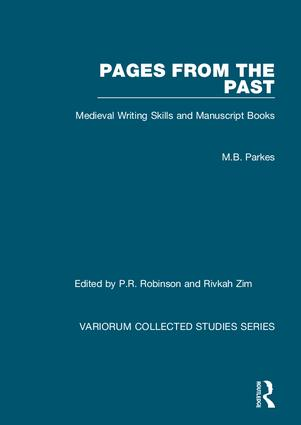 Pages from the Past: Medieval Writing Skills and Manuscript Books book cover