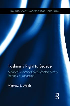 Kashmir's Right to Secede: A Critical Examination of Contemporary Theories of Secession book cover